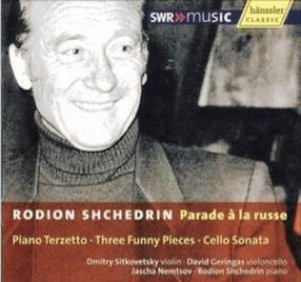 Schtschedrin: Parade A La Russe