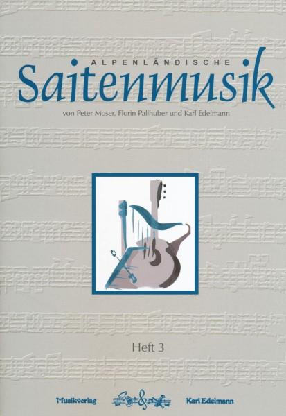 Alpenländische Saitenmusik Heft 3