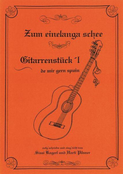 Gitarrenstückl - Zum einelanga schee 6