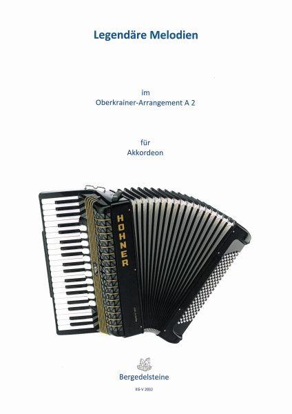 Legendäre Melodien im Oberkrainer-Arrangement A 2