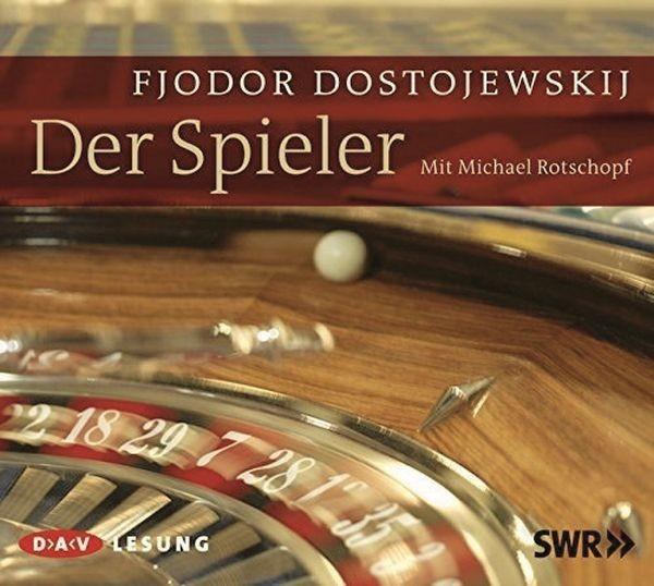 Dostojewskij: Der Spieler