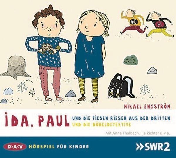 Engström: Ida, Paul und die fiesen Riese aus der Dritten