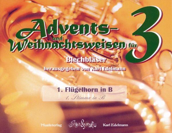 Advents- und Weihnachtsweisen für 3