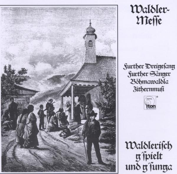 WALDLERMESSE-Furth im Wald