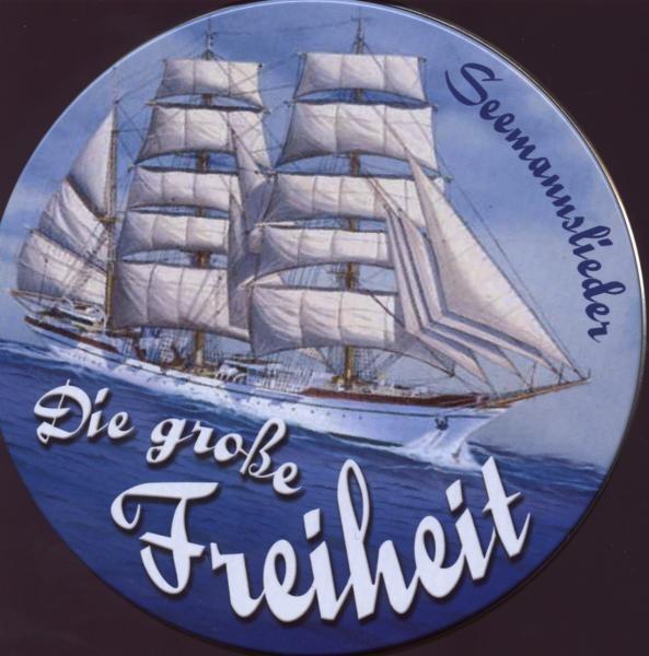 Seemannslieder-Die große Freiheit