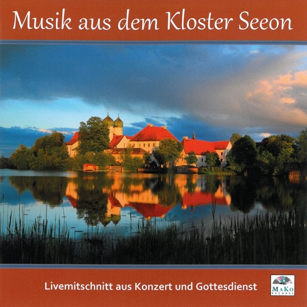 Musik aus dem Kloser Seeon