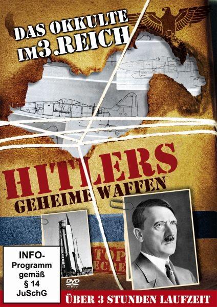 Hitlers Geheime Waffen/Das Okkulte im
