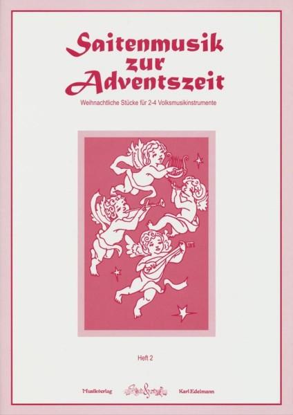 Saitenmusik zur Adventszeit - Heft 2