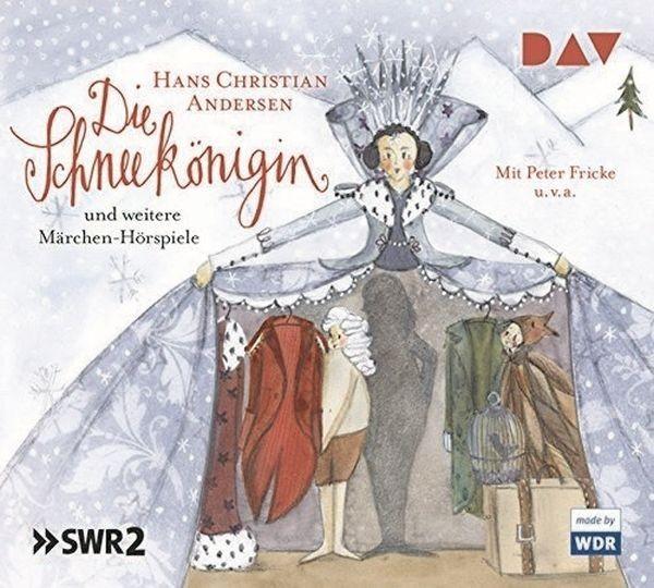 Andersen: Die Schneekönigin und weitere