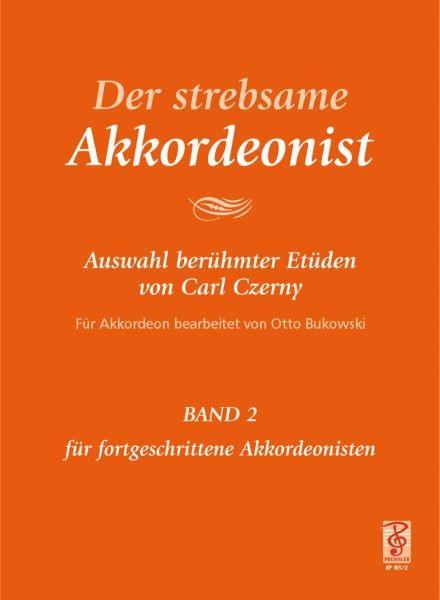 Der strebsame Akkordeonist - Band 2
