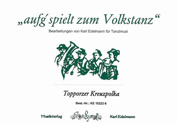 Topporzer Kreuzpolka