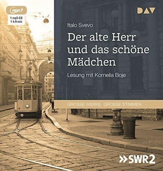 Svevo: Der alte Herr und das schöne Mädchen (1mp3-CD)