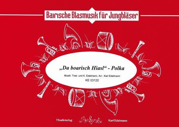 Da Boarisch Hiasl - Polka