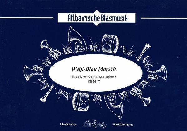 Weiß Blau - Marsch