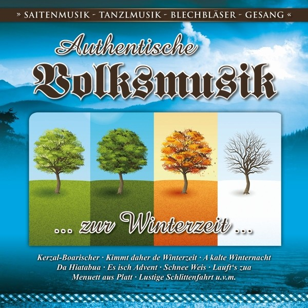 Authent.Volksmusik-zur Winterzeit