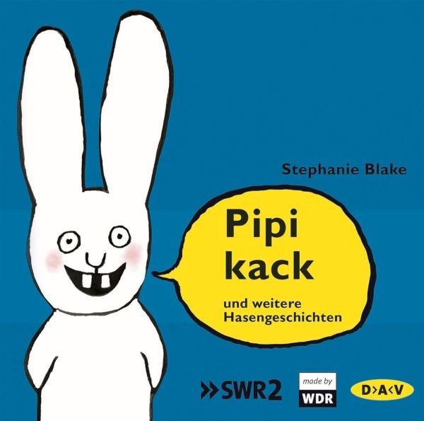 Blake: Pipikack und weitere Hasengeschichten