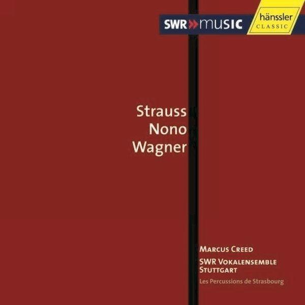 Strauss Nono Wagner