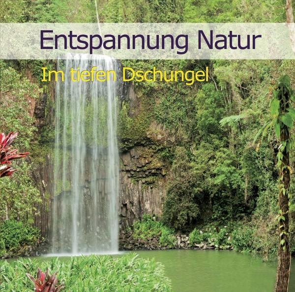 Entspannung Natur-Im tiefen Dschungel