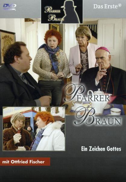 Pfarrer Braun (10)-Ein Zeichen Gottes