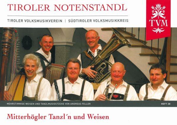 Heft 28 - Mitterhögler Tanzl'n und Weisen
