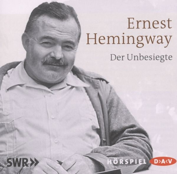 Hemingway: Der Unbesiegte