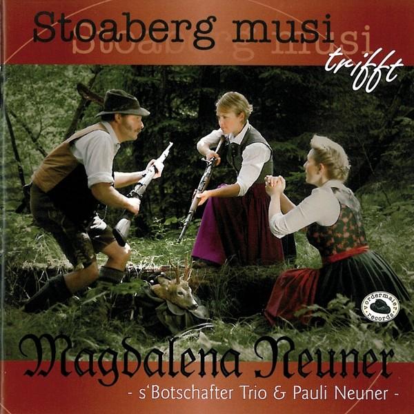 Stoaberg Musi trifft Magdalena Neuner
