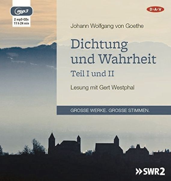 Goethe: Dichtung und Wahrheit 1+2 (2mp3-CD)