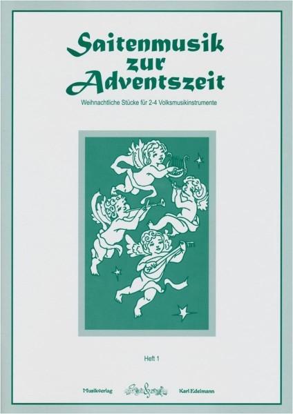 Saitenmusik zur Adventszeit - Heft 1