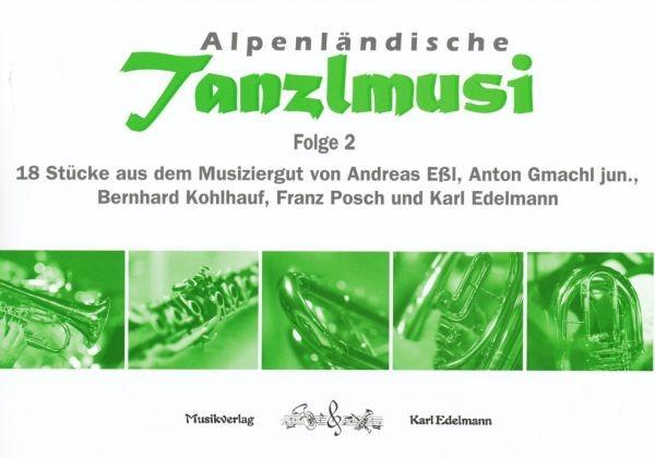 Alpenländische Tanzlmusi - Folge 2