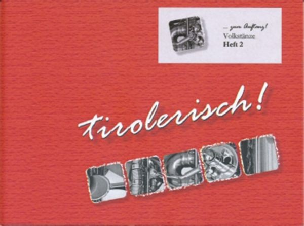 Tirolerisch! ...zum Auftanz! Heft 2