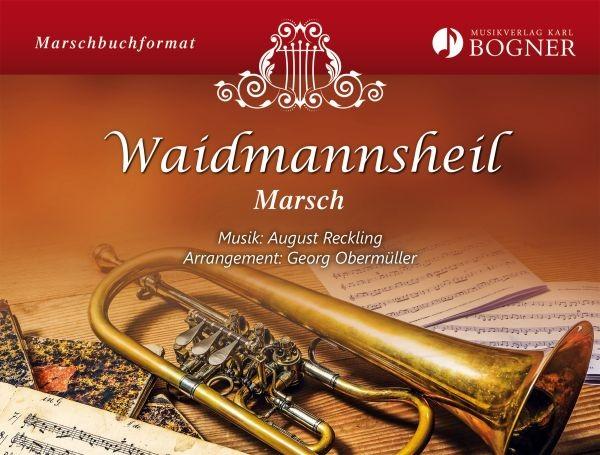 Waidmannsheil - Marsch