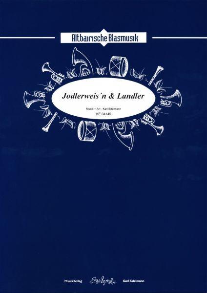 Jodlerweis'n & Landler