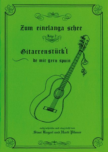Gitarrenstückl - Zum einelanga schee 2