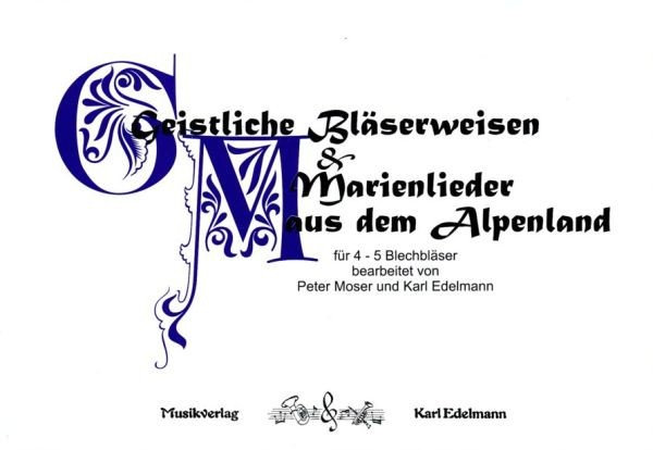Geistliche Bläserweisen & Marienlieder aus dem Alpenland