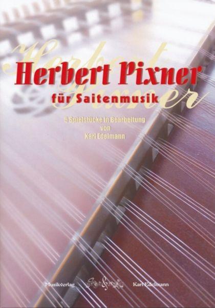 Herbert Pixner für Saitenmusik