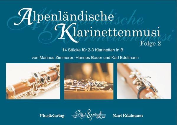Alpenländische Klarinettenmusi - Folge 2