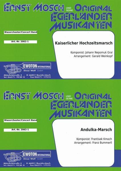 Kaiserlicher Hochzeitsmarsch / Andulka-Marsch