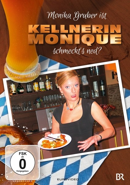 Monika Gruber ist Kellnerin Monique (DVD)