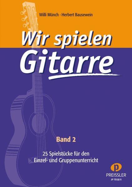 Wir spielen Gitarre - Band 2