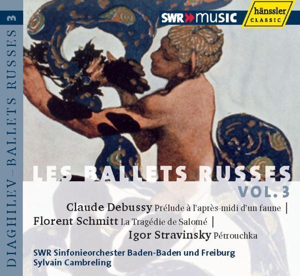 Debussy/Schmitt/Strawinsky: Les Ballets Russes Vol.3