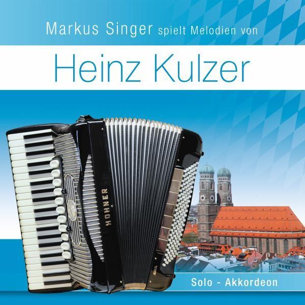 M.Singer Spielt Melodien Von Heinz Kulzer