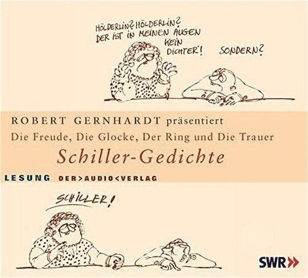 Schiller-Gedichte: Freude/Glocke/Ring/Taucher