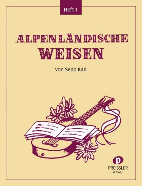 Alpenländische Weisen 1