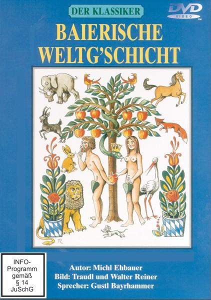 Baierische Weltg'schicht
