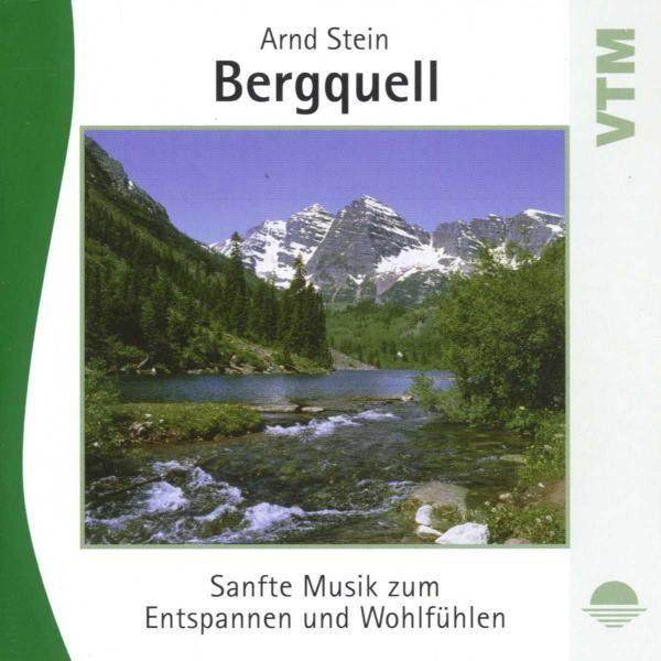 BERGQUELL-Sanfte Musik z.Entspannen