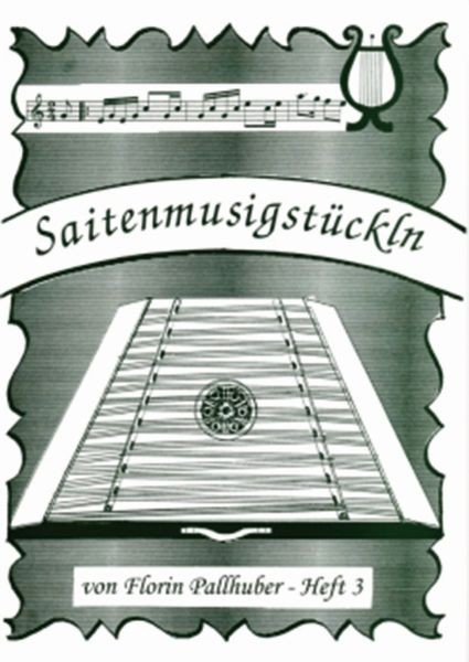 Saitenmusikstückln, Heft 3