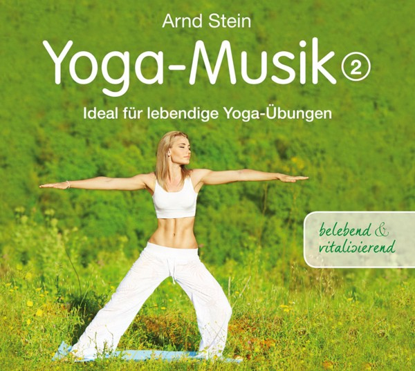 Yoga-Musik 2 (belebend und vitalisierend